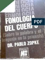 Zopke - Fonología Del Cuerpo (Sobre La Palabra y El Lenguaje en La Psicosis)