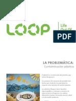 L.O.O.P. - Descripción General LOOP 2015