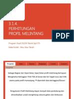 3.1.4-Perhitungan Profil Melintang