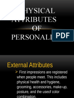 Physical Attributes of Personality