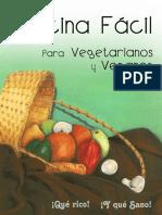 Cocina Fácil Para Vegetarianos y Veganos