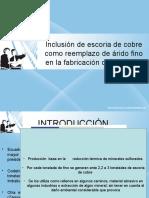 INCLUSION DE ESCORIA DE COBRE EN EL CONCRETO.pptx