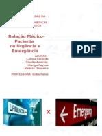Relação Médico Paciente na Urgência