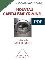 Le Nouveau Capitalisme Criminel - Jean-Francois Gayraud
