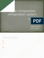 Vapor Compression Refrigeration System by Me
