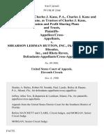 Charles J. Kane, Charles J. Kane, P.A., Charles J. Kane and Natalie F. Kane, as Trustees of Charles J. Kane, P.A. Pension and Profit Sharing Plans and Trusts, Plaintiffs- Appellees/cross v. Shearson Lehman Hutton, Inc., F/k/a Shearson Loeb Rhoades, Inc., and Rheta Raven, Defendants-Appellants/cross-Appellees, 916 F.2d 643, 11th Cir. (1990)