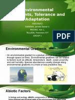 Environmental Gradients, Tolerance and Adaptation, Threats to the Environment