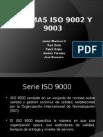 Normas ISO 9002 y 9003