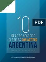 10 Ideas de Negocios Clásicas Con Actitud Argentina