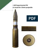 20x102 Experimental FN Sabot 15mm Ballistics