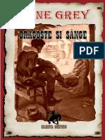 Zane Grey - Dragoste Si Sange