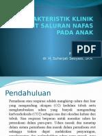 Slide Karakteristik Klinik Penyakit Saluran Nafas Pada Anak