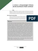 Felipe Berocan Veiga & Marco Antonio da Silva Mello - Além das Ruínas. A Arqueologia Urbana como modo de reconhecer e fazer conhecer a cidade