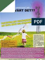 Protestera mot nedläggninger av det fasta nätet och strålningen