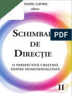 Schimbare de direcție. O perspectivă creștină despre homosexualitate. Vol II