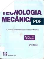 Tecnologia Mecânica - Estrutura e Propriedades Das Ligas Metálicas - Vol. I