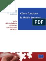 Cómo Funciona La Unión Europea