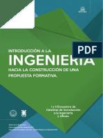 INTRODUCCION A LA INGENIERIA HACIA LA CONSTRUCCION DE UNA PROPUESTA FORMATIVA.pdf