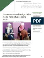 Human-centered Design Helps Media Help Refugee Camp Youth _ JSK