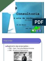 Consultoria - A Arte de Vender Idéias
