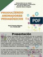 produciendo animadores pedagogicos