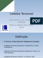 Cefaleia Tensional 2010 Aluno Mateus Mantovani