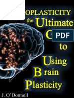 Neuroplasticity the Brains Way of Healing Ultimate Guide to Using Brain Plasticity and Rewiring Your Brain for Change