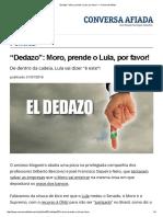 """""""Dedazo""""_ Moro, Prende o Lula, Por Favor! — Conversa Afiada"""