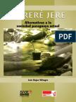Luis Rojas (Coord) Terere Jere. Alternativas a La Sociedad Paraguaya Actual (2015)