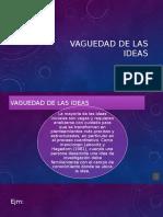 Vaguedad de Las Ideas