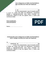 Autorización Para Integrarse Al Taller de Periodismo 2015 Colegio Estrella de Chile de Pudahuel