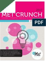 Met' Crunch, le guide annuaire de l'innovation et des industries créatives