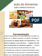 Fermentacao e Aditivos Quimicos