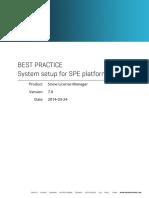 Best Practice System Setup for SPE Platforms (v7.0)