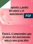 elpropositoypoderdelamoryelmatrimonio.pps