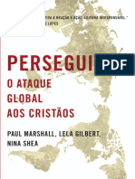 Perseguidos o Ataque Global Aos Cristãos