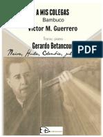 A MIS COLEGAS. Bambuco. Victor M. Guerrero. Transc. Piano Gerardo Betancourt.