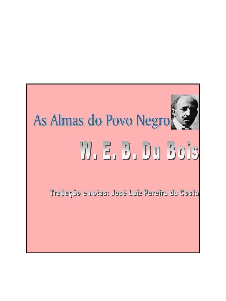 bdf9d7f4d0d As Almas Do Povo Negro- W.E.B. Du Bois(1)