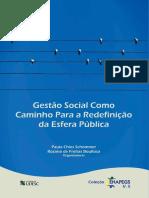 Gestão Social Como Caminho Para a Redefinição Da Esfera Públicas Da Esfera Pública