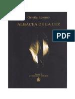 ALBACEA DE LA LUZ. Orietta Lozano. Poemas