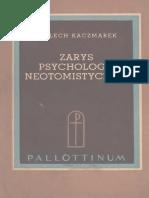 Kaczmarek L. Zarys psychologii neotomistycznej.pdf