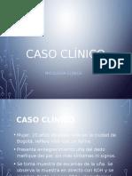 Caso Clínico micologia