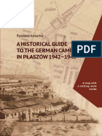 Kotarba R A Historical Guide to the German Camp in Plaszow 1942 1945