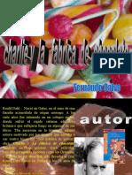 PRESENTACION FER CHARLIE Y LA FABRICA DE CHOCOLATES.ppt