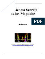 Chile-Mapuches, La Ciencia Secreta