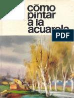 Como Pintar a La Acuarela Parramon