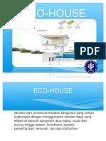 Presentasi Eco House
