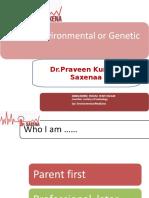 Autism Environmental or Genetic