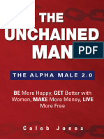 The Unchained Man the Alpha Male 2.0