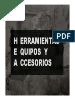 Herramientas, Equipos, y Accesorios (HEA´s)